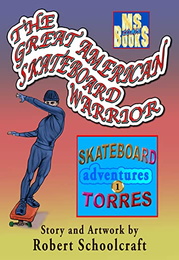 The Great American Skateboard Warrior #1