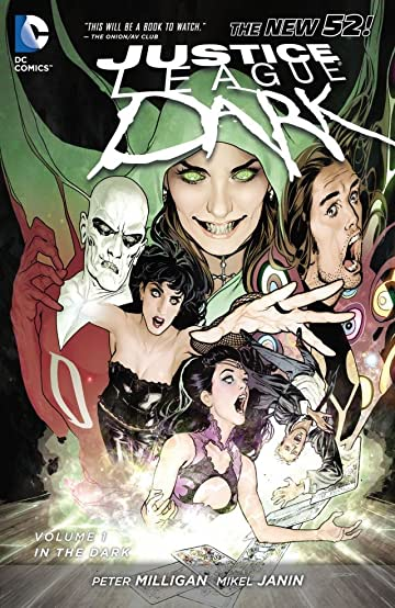 Justice League Dark (2011-2015) Vol. 1: In the Dark