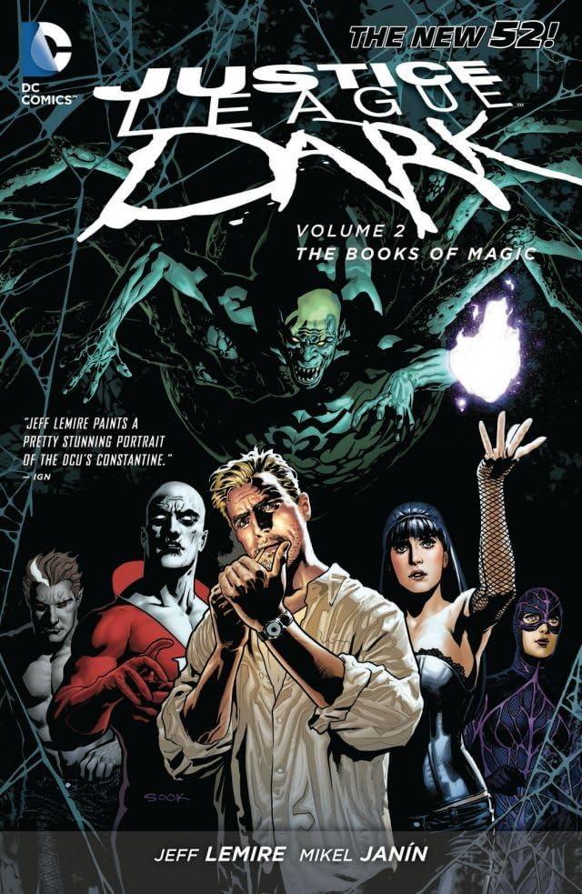 Justice League Dark (2011-2015) Vol. 2: The Books of Magic