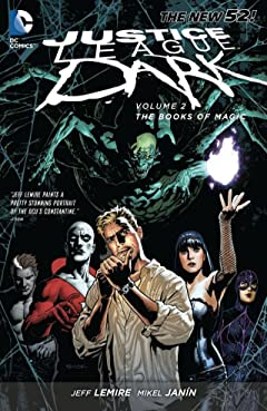 Justice League Dark (2011-2015) Vol. 2: The Books of Magic