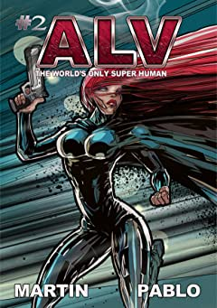 ALV: The World's Only Super Human #2