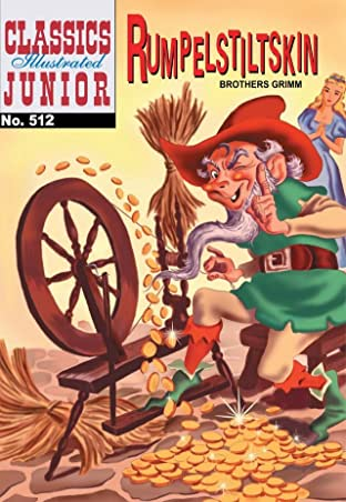 Classics Illustrated Junior #512: Rumplestiltskin