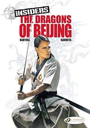 Insiders Tome 6: The dragons of Beijing