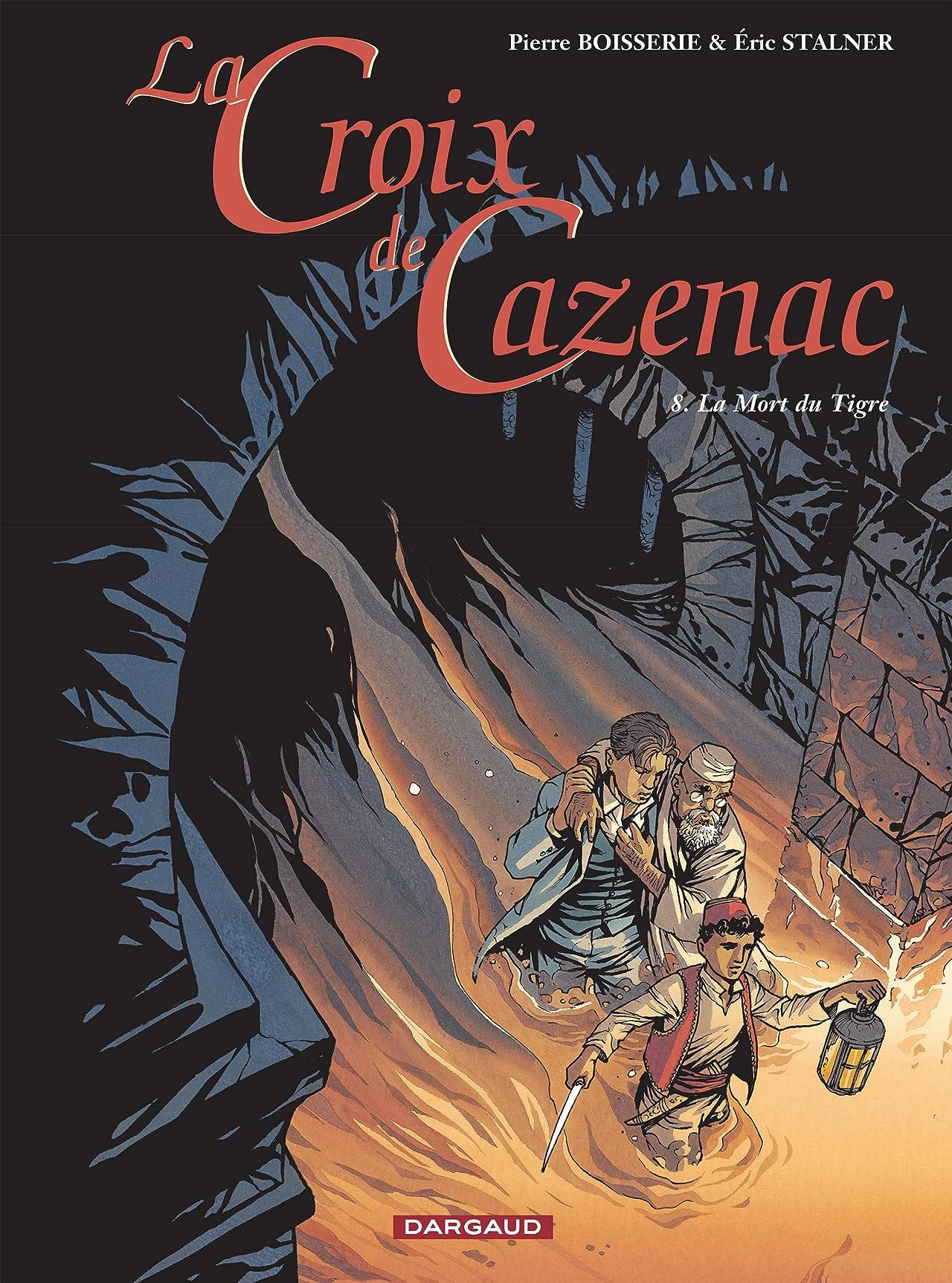 La Croix de Cazenac Vol. 8: La Mort du Tigre