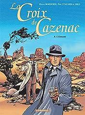 La Croix de Cazenac Vol. 9: L'Ennemi
