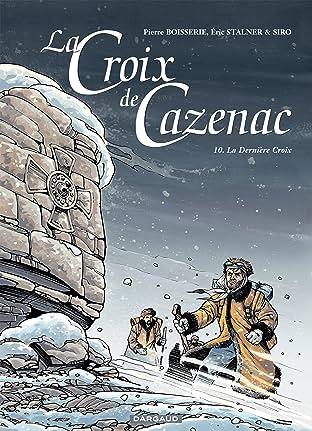La Croix de Cazenac Vol. 10: La Dernière Croix
