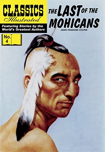 Classics Illustrated #4: The Last of the Mohicans