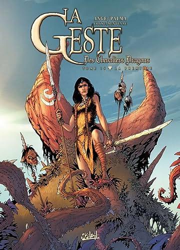 La Geste des Chevaliers Dragons Vol. 14: La Première