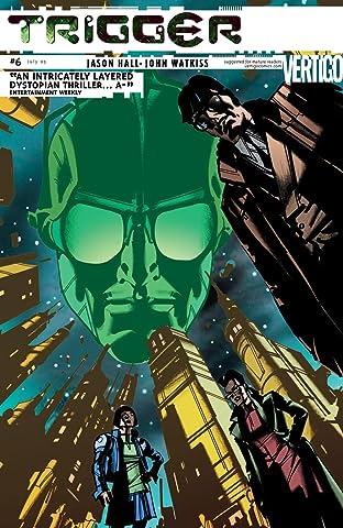 Trigger (2004-2005) #6