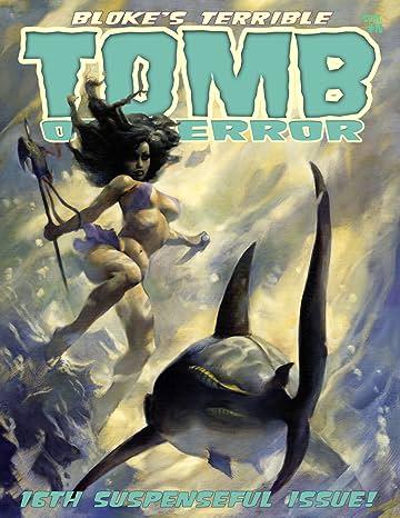 Bloke's Terrible Tomb Of Terror #16