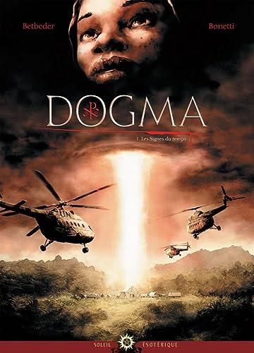 Dogma Vol. 1: Les Signes du Temps