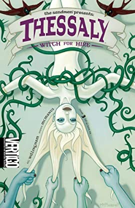 The Sandman Presents: Thessaly - Witch for Hire #3 (of 4)