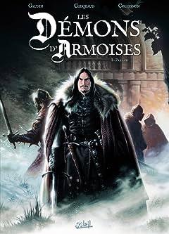 Les Démons d'Armoises Vol. 1: Le Chemin de Jaulny