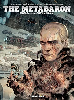 The Metabaron Tome 4: Simak, The Transhuman