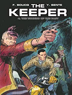 The Keeper Vol. 4: The Wounds of the Past