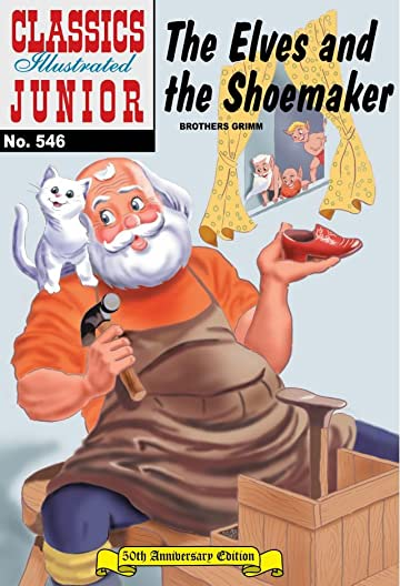 Classics Illustrated Junior #546: The Elves and the Shoemaker