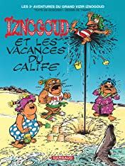 Iznogoud Vol. 3: Iznogoud et les vacances du Calife
