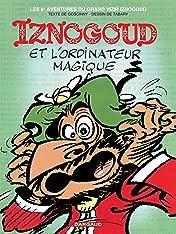 Iznogoud Vol. 6: Iznogoud et l'ordinateur magique