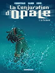 La Conjuration d'Opale Vol. 1: Le Serment