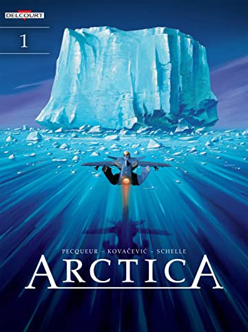 Arctica Vol. 1: Ten Thousand Years Under the Ice