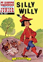 Classics Illustrated Junior #557: Silly Willy