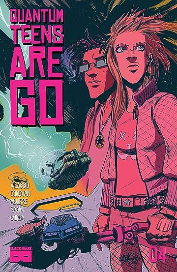 Quantum Teens Are Go #4