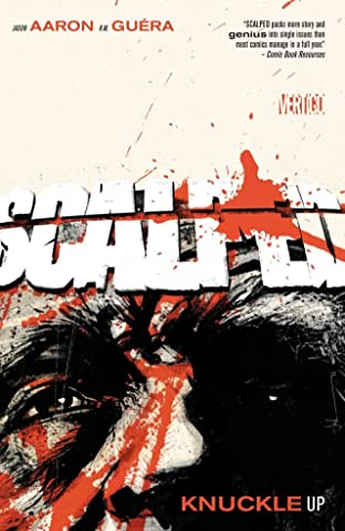 Scalped Tome 9: Knuckle Up