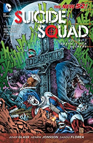 Suicide Squad (2011-2014) Tome 3: Death is for Suckers