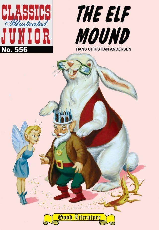 Classics Illustrated Junior #556: The Elf Mound