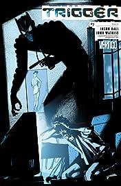 Trigger (2004-2005) #7