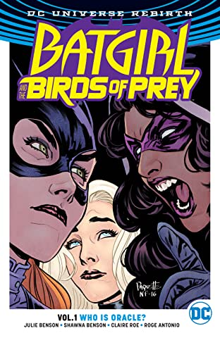 Batgirl and the Birds of Prey (2016-2018) Vol. 1: Who is Oracle?