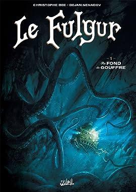 Le Fulgur Vol. 1: Au fond du gouffre
