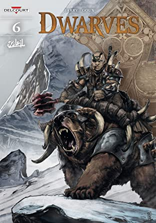 Dwarves Tome 6: Jorun of the Forge
