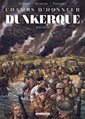 Champs d'honneur - Dunkerque: Juin 1940