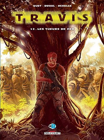 Travis Vol. 12: Les Tueurs de fer