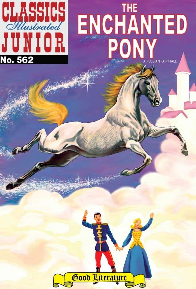 Classics Illustrated Junior #562: The Enchanted Pony