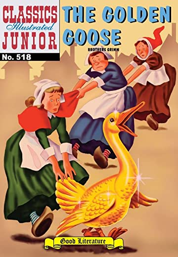 Classics Illustrated Junior #518: The Golden Goose