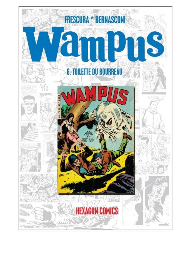 WAMPUS Vol. 6: Toilette du bourreau