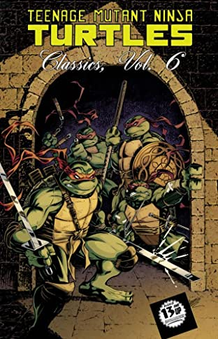 Teenage Mutant Ninja Turtles: Classics Tome 6