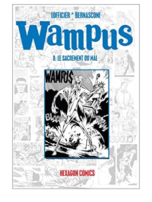 WAMPUS Vol. 8: Le Sacrement du Mal