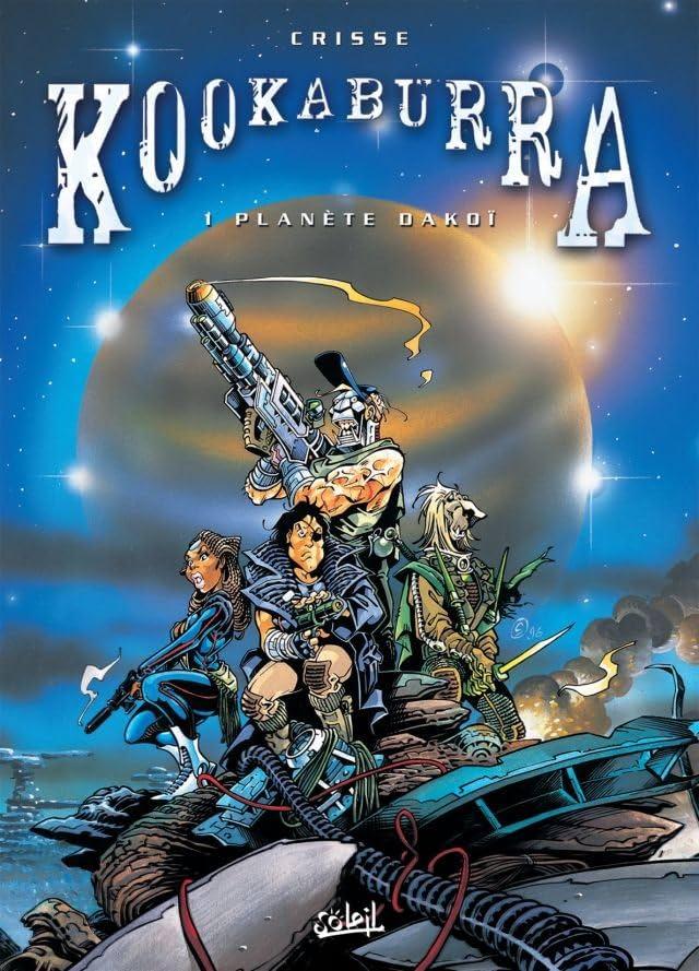 Kookaburra Vol. 1: Planète Dakoï