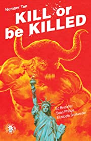 Kill Or Be Killed #10