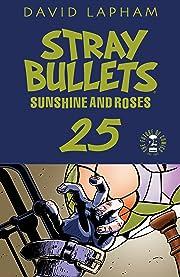 Stray Bullets: Sunshine & Roses #25