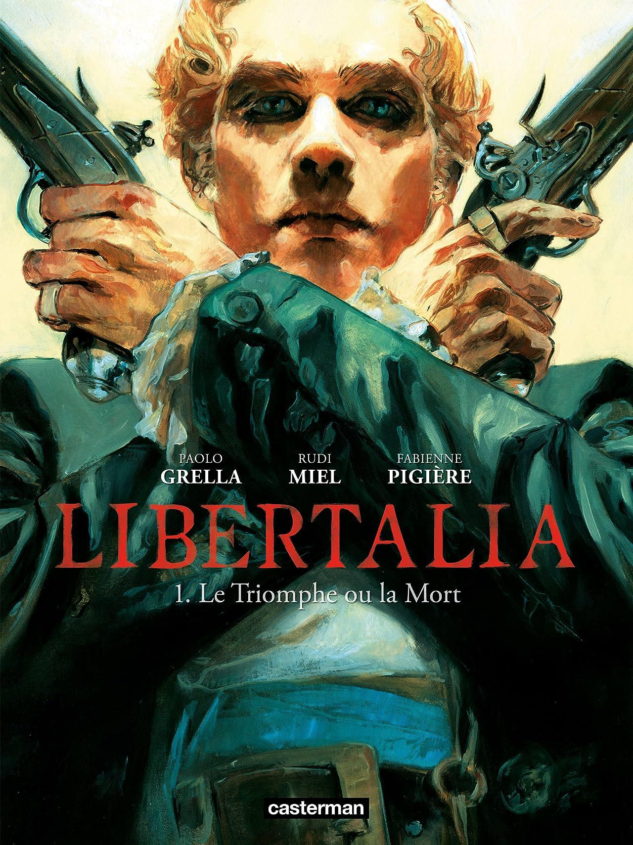 Libertalia Vol. 1: Le Triomphe ou la Mort