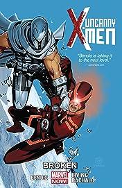 Uncanny X-Men Vol. 2: Broken