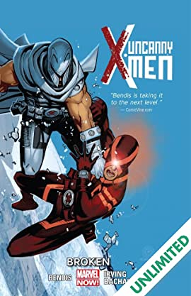 Uncanny X-Men Vol. 2: Broken