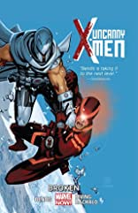 Uncanny X-Men (2013-) Vol. 2: Broken