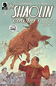 The Shaolin Cowboy: Who'll Stop the Reign? #3