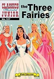 Classics Illustrated Junior #537: The Three Fairies