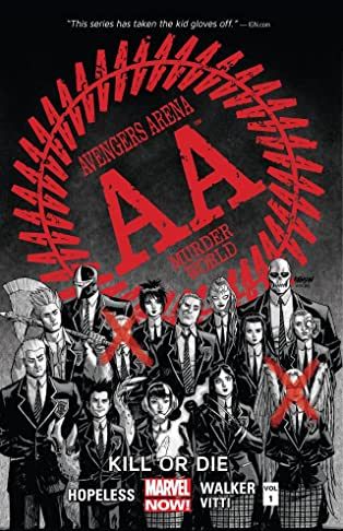 Avengers Arena Vol. 1: Kill Or Die
